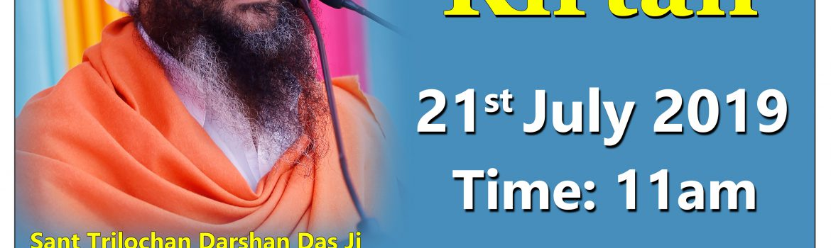 21-July-2019- Satsang Kirtan by Sant Trilochan Darshan Das Ji at Zirakpur Punjab.